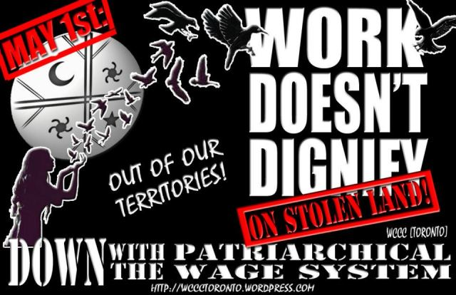 WORK DOESN'T DIGINIFY ON STOLEN NATIVE LAND!